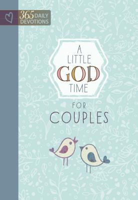 Image for A Little God Time for Couples: 365 Daily Devotions