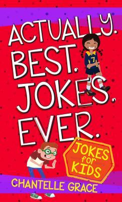 Image for ACTUALLY BEST JOKES EVER: JOKE BOOK FOR KIDS