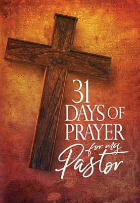 Image for 31 Days of Prayer for My Pastor