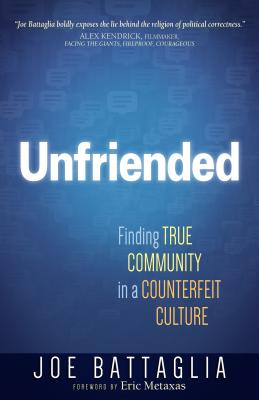 Image for Unfriended: Finding True Community in a Disconnected Culture