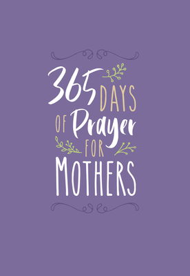 Image for 365 Days of Prayer for Mothers