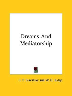 Image for Dreams And Mediatorship