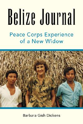Image for Belize Journal: Peace Corps Experience of a New Widow