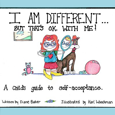 I Am Different: But That's Okay With Me, Baker, Diane