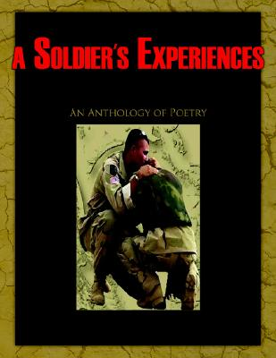 A Bird's Eye View of a Soldier's Experiences in Iraq: An Anthology of Poetry, Revill, David