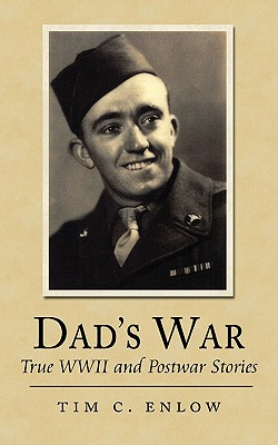 Image for Dad's War: True WWII and Postwar Stories