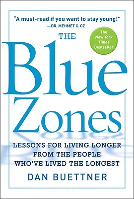The Blue Zones, Buettner, Dan