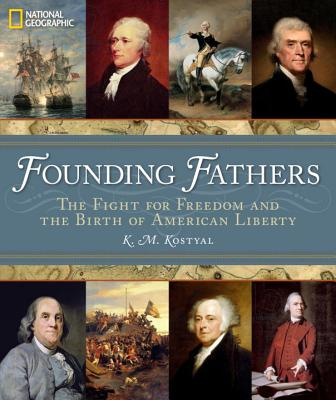 Image for Founding Fathers: The Fight for Freedom and the Birth of American Liberty