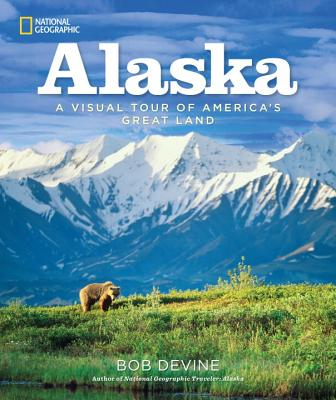Image for Alaska: A Visual Tour of America's Great Land