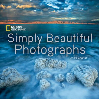 Image for National Geographic Simply Beautiful Photographs (National Geographic Collectors Series)