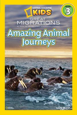 Image for National Geographic Readers: Great Migrations Amazing Animal Journeys