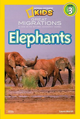 Image for National Geographic Readers: Great Migrations Elephants