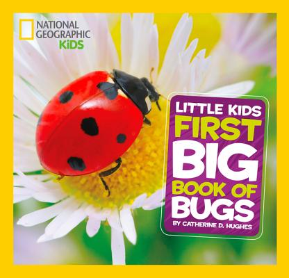Image for National Geographic Little Kids First Big Book of Bugs (National Geographic Little Kids First Big Books)
