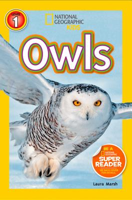 National Geographic Readers: Owls, Marsh, Laura