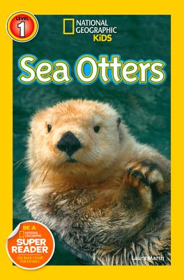 National Geographic Readers: Sea Otters, Marsh, Laura