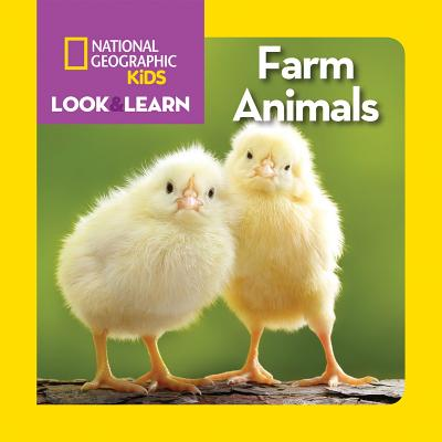 Image for National Geographic Kids Look and Learn: Farm Animals (Look & Learn)