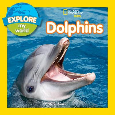 Image for Explore My World Dolphins