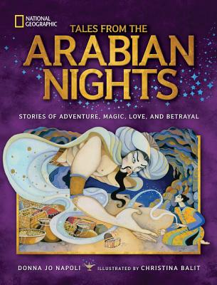 Image for Tales From the Arabian Nights: Stories of Adventure, Magic, Love, and Betrayal