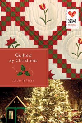 Image for Quilted by Christmas: Quilts of Love Series