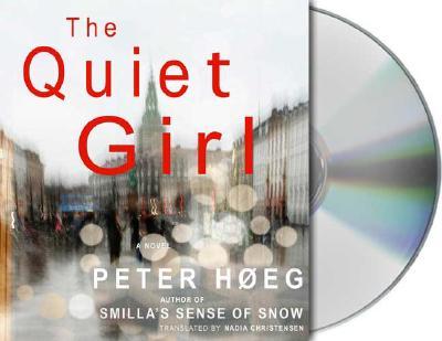 The Quiet Girl: A Novel, Peter Hoeg