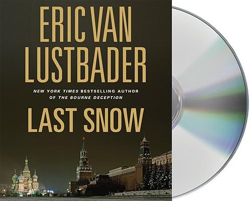 Image for Last Snow (Jack McClure/Alli Carson Novels)
