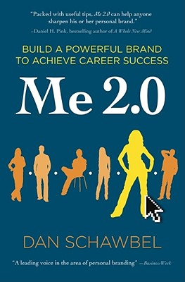 Image for Me 2.0: Build a Powerful Brand to Achieve Career Success