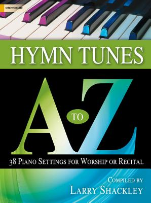 Image for 70/1851L Hymn Tunes A to Z: 38 Piano Settings for Worship or Recital (Sacred Piano)