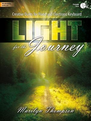 Image for c Light for the Journey: Creative Duets for Piano and Electronic Keyboard