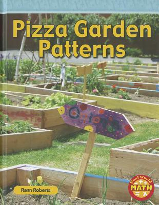 Image for Pizza Garden Patterns (Real World Math - Level 2)