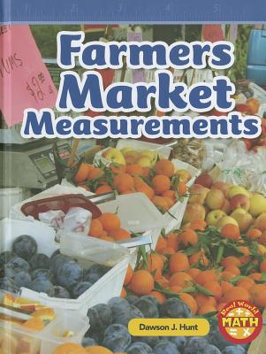 Image for Farmers Market Measurements (Real World Math - Level 2)