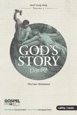 Image for The Gospel Project: God's Story Part 2 (Adult Edition)(Member Book)