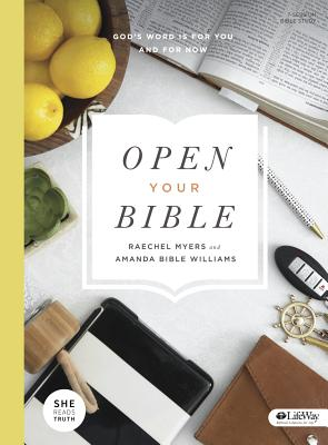 Image for Open Your Bible: God's Word Is For You And For Now (bible Study Book)