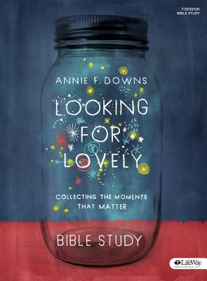 Image for Looking for Lovely - Bible Study Book: Collecting the Moments that Matter