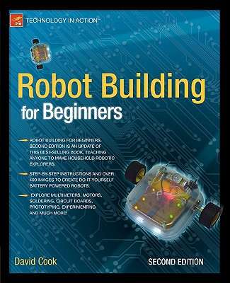 Image for Robot Building for Beginners, 2nd Edition (Technology in Action)