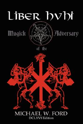 Image for Liber HVHI Sub Figura 864 Magick of the Adversary DCLXVI Edition
