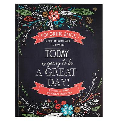 Image for 'Today Is Going To Be A Great Day' Inspirational Adult Coloring Book