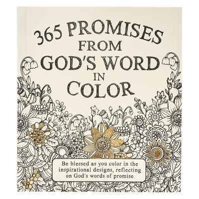 Image for 365 Promises From God's Word In Color: Scripture and Coloring Pages