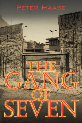 Image for The Gang of Seven: A post World War II Novel