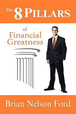 Image for The 8 Pillars of Financial Greatness