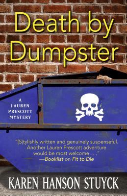 Death By Dumpster, Karen Hanson Stuyck