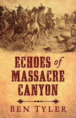 Image for Echoes of Massacre Canyon