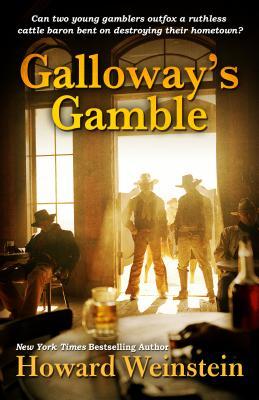 Galloway's Gamble, Weinstein, Howard