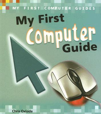 Image for My First Computer Guide