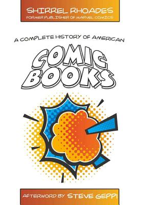 Image for COMPLETE HISTORY OF AMERICAN COMIC BOOKS