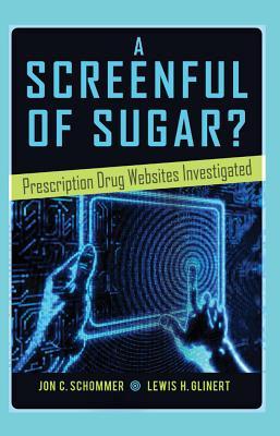 A Screenful of Sugar Prescription Drug Websites Investigated Health Communication