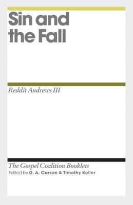 Image for Sin and the Fall (The Gospel Coalition Booklets)