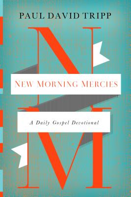 Image for New Morning Mercies: A Daily Gospel Devotional
