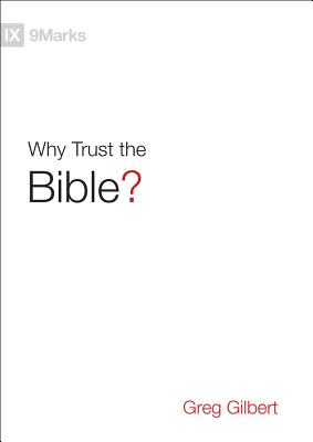 Image for Why Trust the Bible? (9Marks)
