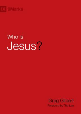 Image for Who Is Jesus? (9Marks)