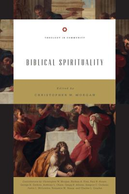 Image for Biblical Spirituality: 'God's Holiness and Our Spirituality' (Theology in Community)